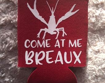 Crawfish Come at me breaux beverage holder