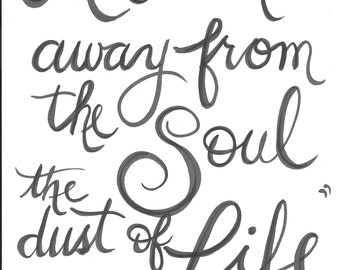 Art Washes Away from the Soul the Dust of Everyday Life- Pablo Picasso Handlettered Quote Print