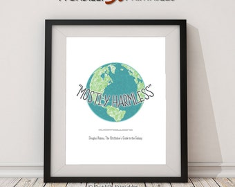 """Mostly Harmless - Earth Blue Green Planet - Douglas Adams - Hitchhiker's Guide To The Galaxy Instant Download 8 x 10"""" AND 16 x 20"""" Wall Art"""