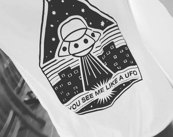 You See Me as a UFO Tee