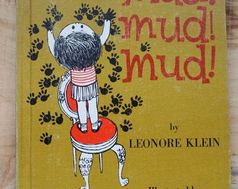 1962 First Edition Hardcover of Mud! Mud! Mud! by Leonore Klein