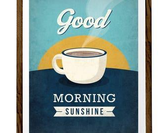 Good morning sunshine print. Blue kitchen print Blue Kitchen wall art sunshine poster good morning print coffee print tea print tea poster