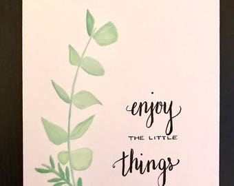 ORIGINAL Enjoy the Little Things 8x10 Watercolor/Acrylic Hand-Painted Canvas with Handwritten Quote - Wall Art - Home Décor - Wedding Gift