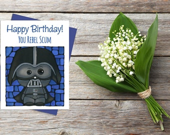 Darth Vader Birthday Greeting Card - Cute Card For Him - Thinking of You - Whimsical Card - Pun Stationary - Happy Birthday Card - Star Wars