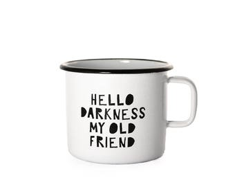 Enamel cup / travel mug / gift cup / coffee cup / hello darkness my old friend