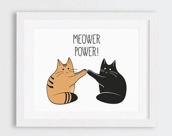 Meower Power Art Print, Funny Cats Illustration, Gift Idea for Cat Lovers, Black Cat, Ginger Cat, Orange Tabby Cat Typography Printable Art