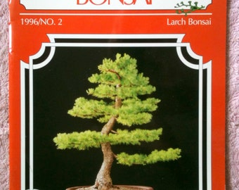 Vintage International Bonsai Magazine No 2 1996 Training Larch Collecting American Larch Bonsai  H18
