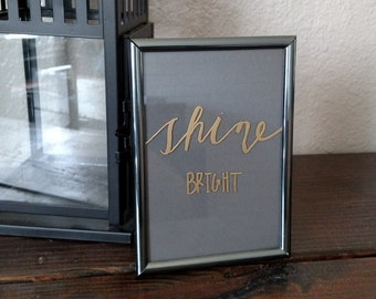 Shine bright desk picture frame