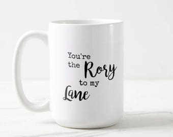 Gilmore Girls   You're the Rory to my Lane   Best Friend Gift   Rory Gilmore   Lane Kim   Gilmore Girls Mug   Classic TV   OVERSIZED Mug