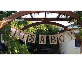 Baby Shower Burlap Banner, Its A Boy Burlap Banner, It's A Boy banner, Gender Reveal Banner, Baby Shower Gift, Baby Shower Burlap Banner