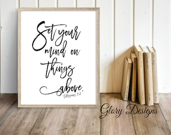 PRINTABLE, Scripture Art, bible verse printable, Set your mind on things above printable, Colossians 3:2 print, Scripture printable