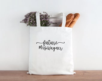 Future Mrs, wife tote, Bride Tote Bag, Bride, Wedding, Wedding tote, Bride gift, mrs tote, personalized tote, bridal shower gift