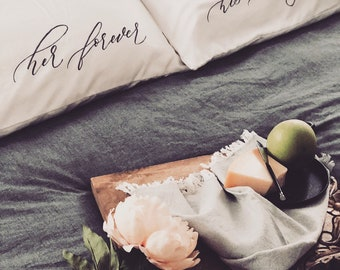Pillow cases | his forever + her always | couple gift | handlettered | cotton | anniversary gift | modern calligraphy | handmade | wedding
