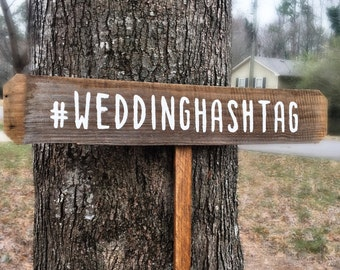 Wedding Hashtag Sign, Rustic Hashtag Sign, Custom Hashtag Sign, Hashtag Sign Wood, Personalized Hashtag Sign, Custom Wedding Sign, Wood Sign