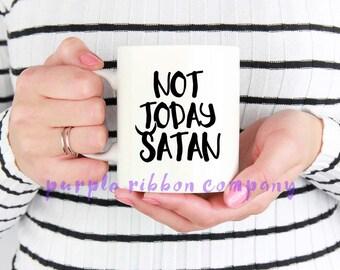 10oz Designer Mug - 'Not today SATAN'   Gay Mug   Funny Mug   Drag queen quote mug   Drag race