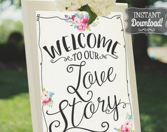 Wedding Welcome Sign Printable Poster - INSTANT DOWNLOAD - Love Story, Wedding Sign , Wedding Decoration, Welcome Sign, Welcome Poster,
