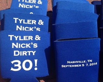 Male Dirty 30 Can Holder, 30th Birthday Can Holder, Dirty Thirty Can Cooler, Custom Can Holder, Birthday