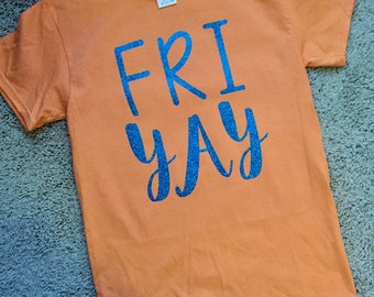 FRIYAY Short Sleeve Tshirt with Smooth or Glitter Vinyl