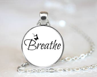 Word Pendant Breathe Necklace Jewelry #1788 Handcrafted Made to Order One Inch Pendant
