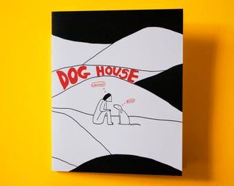 dog house zine
