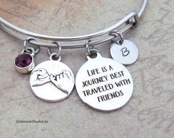 Life is a journey best traveled with friends Pinky Promise Personalized Hand Stamped Initial Birthstone Stainless Steel Expandable Bangle