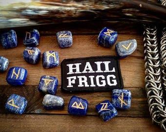 Hail Frigg Embroidered Heathen Patch Asatru Aesir Odin Norse Nordic Pagan Viking Biker Frija Frige Frigga Badge