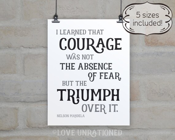 Nelson Mandela Printable Inspiring Quote Courage Quote