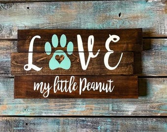 Custom Wood Pet Name Sign, Pallet Love Sign, Rustic Love Pet Sign, Distressed Personalized Name Sign,
