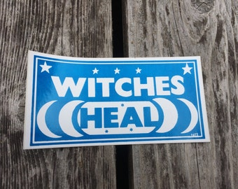 WITCHES HEAL - Vintage Feminist Bumper Sticker