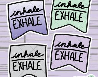 Hand Drawn Inhale/Exhale Banner Diecut ~ Multicolor/ Ombre ~Planner Diecut