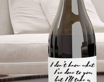 Print At Home - Wine Label - Vanderpump Rules - I don't know what I've done to you, but I'll take a Pinot Grigio. - Instant Download