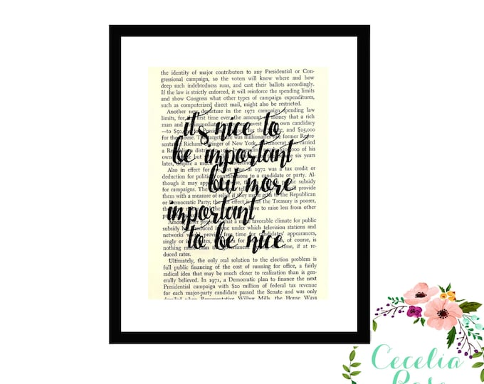 It's Nice To Be Important But More Important To Be Nice Inspirational Upcycled Vintage Book Page Art Box Frame or Print Farmhouse Style
