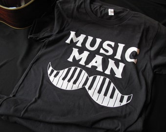 Music Man Tshirt - Piano Man Graphic Tee - Musician Gift - Music Tshirt - Moustache Tee - Musical Apparel - Gift for Musician - Guitarist