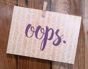 oops. Sorry Apology card. Buy a Card, Feed a Baby. Greeting Cards with Envelopes.
