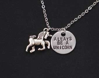 Always Be A Unicorn necklace, sterling silver filled, silver unicorn necklace, hand stamped necklace, best friend gift,unicorn gift,birthday
