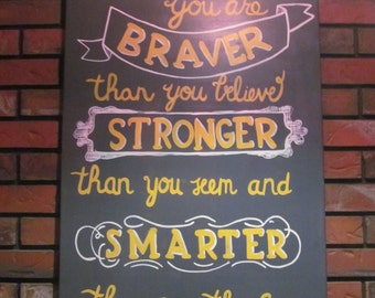 Canvas Quote Art, Pooh Quotes, Nursery Canvas, Large Canvas Art,  Inspirational Quote, 24x36 Canvas Art, You Are Braver Than You Believe
