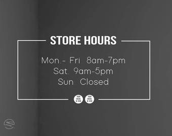 Custom Store hours signs, Personalized store hours decals, Custom store hours decals, Store Hour decals, Business hours decals, Hours decals