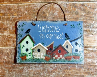 Welcome sign, Unique Slate Sign, Slate Welcome Sign, Rustic Decor, Hand Painted Slate, Bird House Sign, Country Decor, OOAK Wall Sign