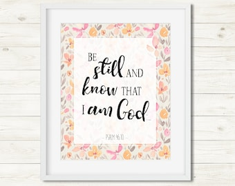 Be still and Know Psalm 46 10 KJV Bible Verse Watercolor Scripture Quote Be still quote Christian wall art Be Still Scripture Wall Decor Art