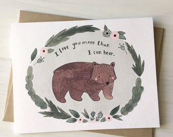 More Than I Can Bear - love card, anniversary card, cute valentine, pun card, funny valentine, bear card, bear pun, my valentine, i love you