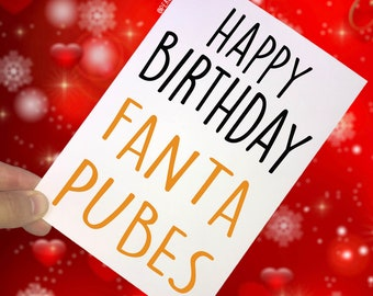 Funny Birthday Card, Fanta Pubes, Ginger Hair Birthday Card, Joke, Banter, Best Friend, Greeting Card, Adult Humour, Friend, Witty, Fun PC68