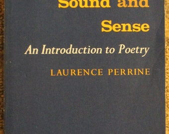 Sound and Sense: An Introduction to Poetry | Laurence Perrine (1963, Second Edition, Harcourt, Brace & World, Inc.)