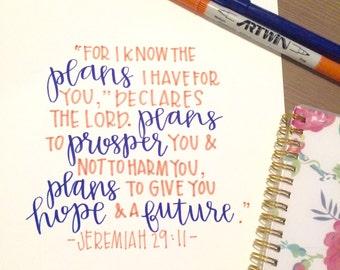 Jeremiah 29:11 original hand lettered print