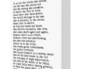 The Man In The Arena, Theodore Rosevelt Quote Print