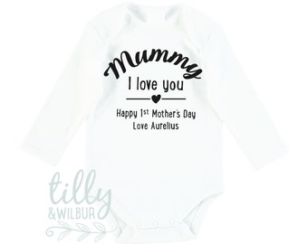 Mummy I Love You Happy First Mother's Day Personalised Baby Bodysuit
