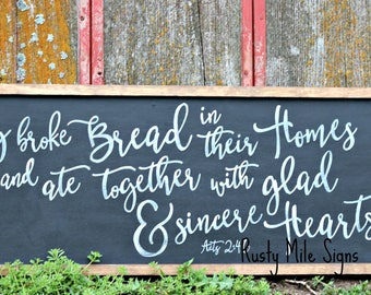 They Broke Bread In Their Homes Sign, Dining Room Sign,  Acts 2:46, Wooden Sign