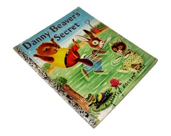 Danny Beaver's Secret by Patsy Scarry Illustrated by Richard Scarry Little Golden Book Vintage