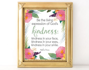 Kindness Floral Print / Every  Day Spirit / Inspirational Quote / Wall Art / Kindness Quote / Mother Teresa / Words of Wisdom