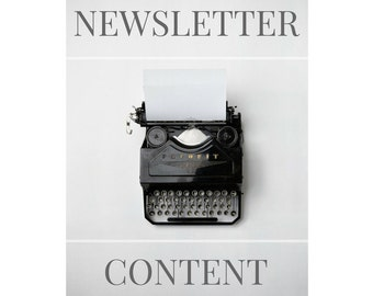 Email newsletter - newsletter content - email marketing content - copywriting - newsletter writing - digital marketing - writing service