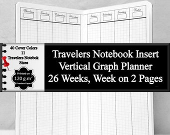 Travelers Notebook Insert, 26 Week Vertical Graph Calendar, Schedule, and More. 40 Cover Color Choices, 11 Midori Travelers Notebook Sizes
